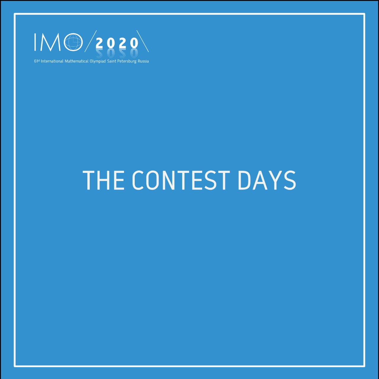 The contest days will be held from the 21st till 22nd September. The organising committee of the 61st IMO wishes you good luck to all the participants!